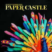 Joe Hertler & the Rainbow Seekers - Paper Castle
