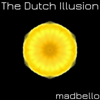 Madbello - The Dutch Illusion