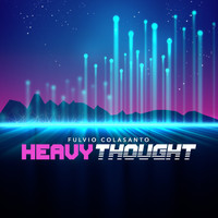 Fulvio Colasanto - Heavy Thought