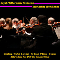 Royal Philharmonic Orchestra - Everlasting Love Themes