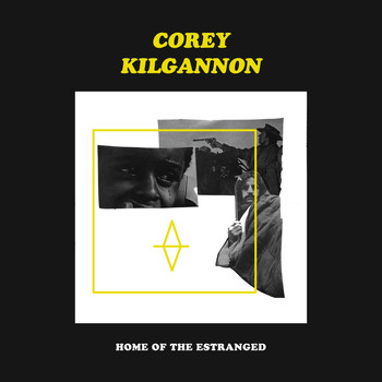 Corey Kilgannon feat. Hallow Bones - Home Of The Estranged