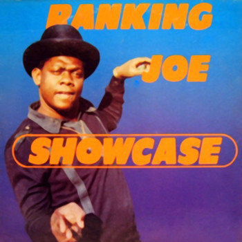 Ranking Joe - Showcase