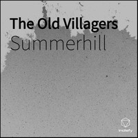Summerhill - The Old Villagers