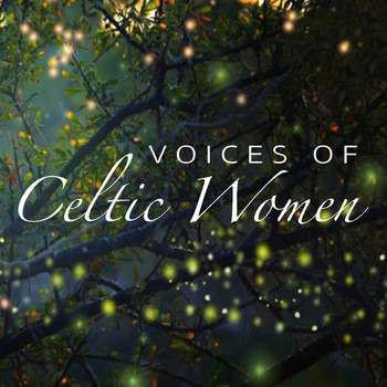 Various Artists - Voices Of Celtic Women
