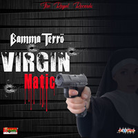 Bamma Terro - Virgin Matic (Explicit)