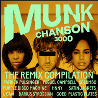 Munk - Chanson 3000 The Remix Compilation