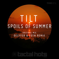 Tilt - Spoils Of Summer