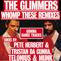The Glimmers - Whomp These Remixes