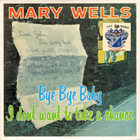 Mary Wells - Bye Bye Baby