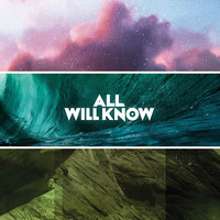 All Will Know - All Will Know (Explicit)