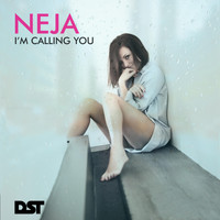 Neja - I'm Calling You (Radio Edit)