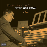 Pierre Cochereau - The Art Of Pierre Cochereau