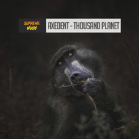Axedent - Thousand Planet