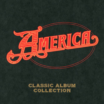 America - Capitol Years Box Set - Classic Album Collection