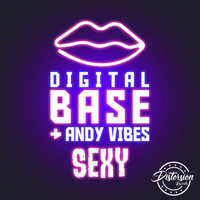Digital Base, Andy Vibes - Sexy