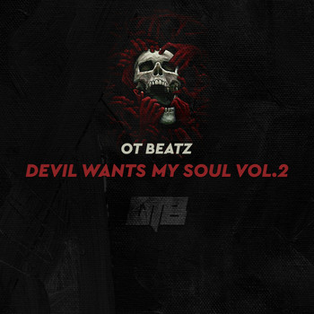 OT BEATZ - Devil Wants My Soul, Vol. 2