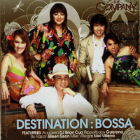 The Company - Destination: Bossa