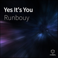 Runbouy - Yes It's You