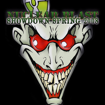 Various Artists - Nuclear Blast Showdown Spring 2008