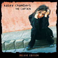 Kasey Chambers - The Captain (Deluxe Edition)