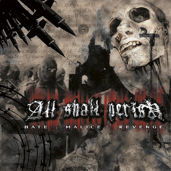 ALL SHALL PERISH - Hate.Malice.Revenge (Reloaded)