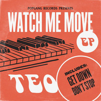 Teo - Watch Me Move EP