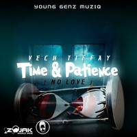 Vech Tiffay - Time N Patience