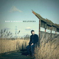 Rob Harbron - Meanders