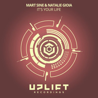 Mart Sine & Natalie Gioia - It's Your Life