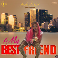 Macka Diamond - My Best Friend (Kanta Riddim)