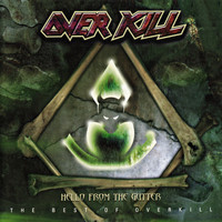 Overkill - Hello from the Gutter (Explicit)