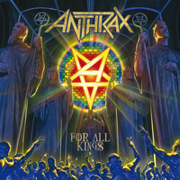 Anthrax - For All Kings (Explicit)
