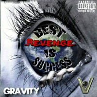 Gravity - Best Revenge Is Success