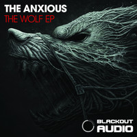 The Anxious - The Wolf EP