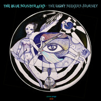 Arema Arega - The Blue Soundtracks: The Light Seekers Journey