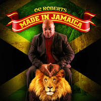 O.C. Roberts - Made In Jamaica