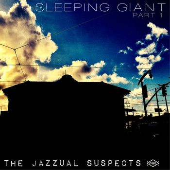The Jazzual Suspects - Sleeping Giant, Pt. 1