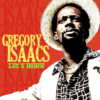 Gregory Isaacs - Let's Dance