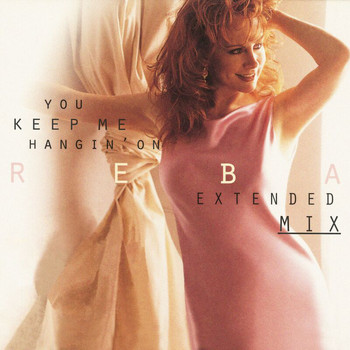 Reba McEntire - You Keep Me Hangin' On