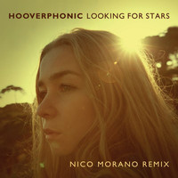 Hooverphonic - Looking For Stars (Nico Morano Remix)