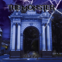The Monster - Dark City (Explicit)