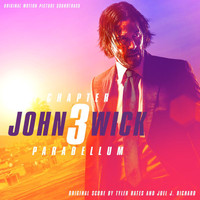 Tyler Bates - John Wick: Chapter 3 – Parabellum (Original Motion Picture Soundtrack)