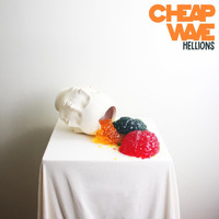 Cheap Wave - Hellions