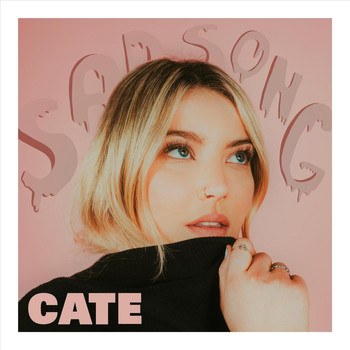 CATE - Sad Song