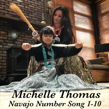Michelle Thomas - Navajo Number Song 1-10 (Explicit)