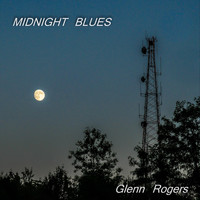 Glenn Rogers - Midnight Blues