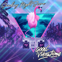 Sunday Night Scene - Good Vibrations