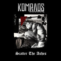 Komrads - Scatter the Ashes