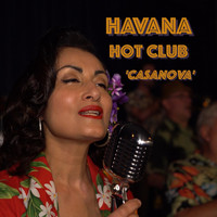Havana Hot Club - Casanova