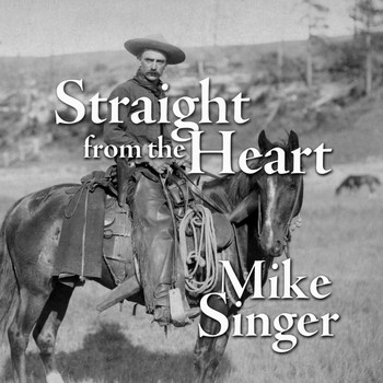 Mike Singer - Straight from the Heart